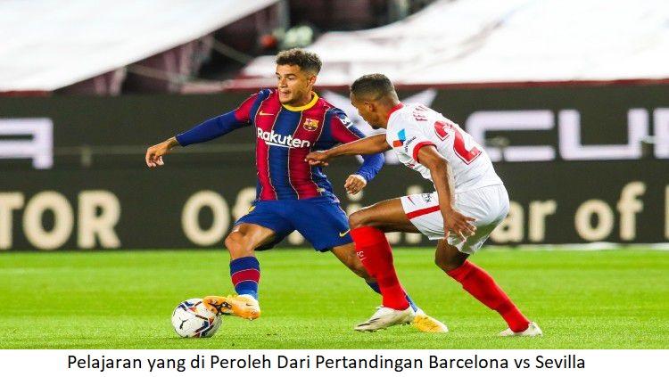 Pelajaran yang di Peroleh Dari Pertandingan Barcelona vs Sevilla