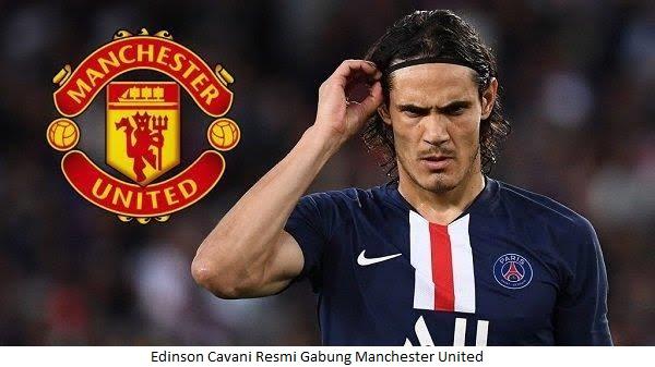Edinson Cavani Resmi Gabung Manchester United